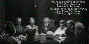Spirited Away Paranormal & Psychic Evening